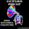 Say it Loud Podcast Logo
